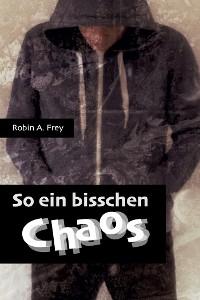 Cover So ein bisschen Chaos