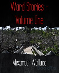 Cover Ward Stories - Volume One