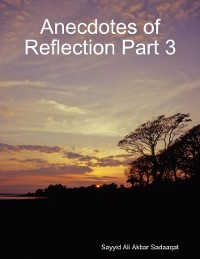 Cover Anecdotes of Reflection Part 3