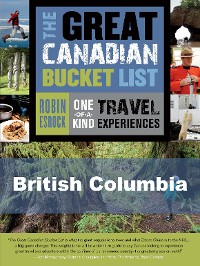 Cover The Great Canadian Bucket List — British Columbia