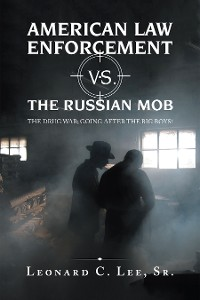 Cover American Law Enforcement Vs. the Russian Mob