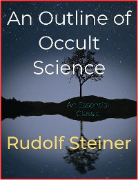 Cover An Outline of Occult Science