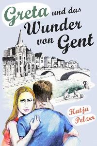 Cover Greta und das Wunder von Gent