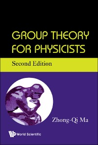 Cover Group Theory For Physicists (Second Edition)