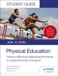 Cover AQA A Level Physical Education Student Guide 2: Factors affecting optimal performance in physical activity and sport