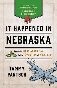 Cover It Happened in Nebraska