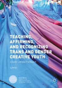 Cover Teaching, Affirming, and Recognizing Trans and Gender Creative Youth