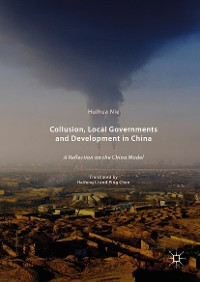 Cover Collusion, Local Governments and Development in China