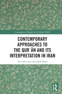 Cover Contemporary Approaches to the QurE an and its Interpretation in Iran