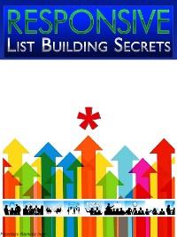 Cover Responsive List Building Secrets