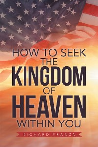 Cover How to Seek the Kingdom of Heaven Within You