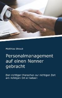 Cover Personalmanagement auf einen Nenner gebracht