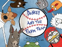 Cover Donkey and The Farm Team