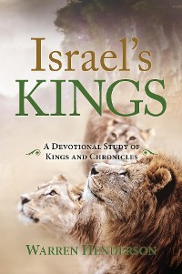 Cover Israel's Kings - A Devotional Study of Kings and Chronicles