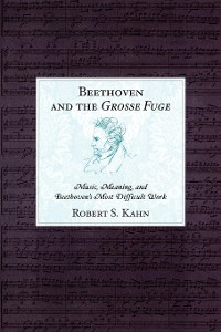 Cover Beethoven and the Grosse Fuge