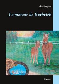 Cover Le manoir de Kerbrizh