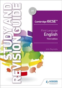 Cover Cambridge IGCSE First Language English Study and Revision Guide 3rd edition