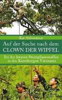 Cover Auf der Suche nach dem Clown der Wipfel
