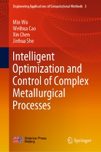 Cover Intelligent Optimization and Control of Complex Metallurgical Processes