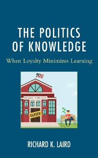 Cover The Politics of Knowledge