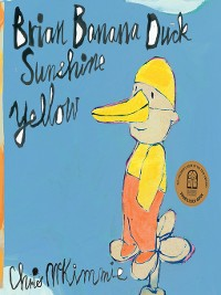 Cover Brian Banana Duck Sunshine Yellow