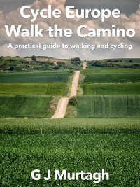 Cover Cycle Europe, Walk the Camino