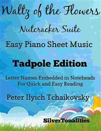 Cover Waltz of the Flowers the Nutcracker Suite Easy Piano Sheet Music Tadpole Edition