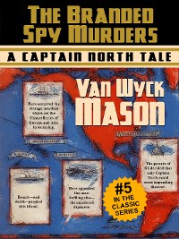 Cover Captain Hugh North 05: The Branded Spy Murderst