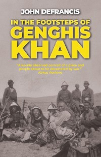 Cover In the Footsteps of Genghis Khan