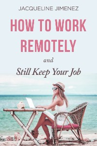 Cover How To Work Remotely