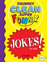 Cover Squeaky Clean Super Funny Jokes for Kidz