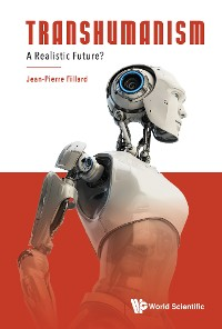 Cover Transhumanism: A Realistic Future?