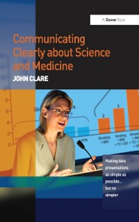 Cover Communicating Clearly about Science and Medicine