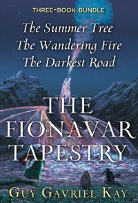 Cover Fionavar Tapestry Trilogy