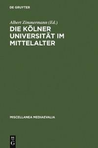 Cover Die Kölner Universität im Mittelalter