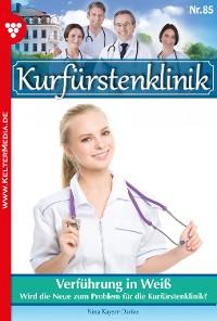 Cover Kurfürstenklinik 85 – Arztroman