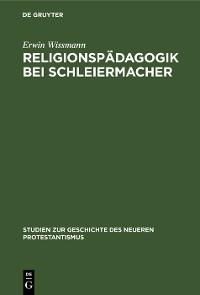 Cover Religionspädagogik bei Schleiermacher
