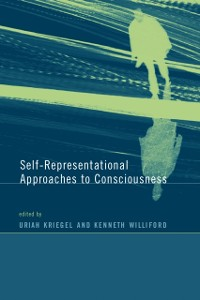 Cover Self-Representational Approaches to Consciousness