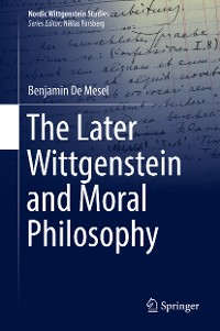 Cover The Later Wittgenstein and Moral Philosophy