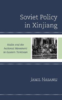 Cover Soviet Policy in Xinjiang