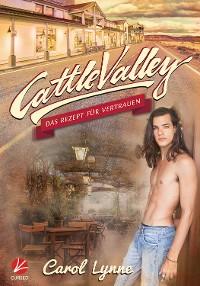 Cover Cattle Valley: Das Rezept für Vertrauen