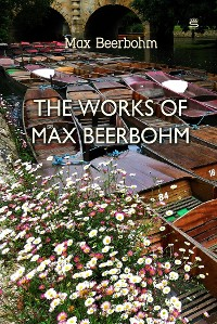 Cover The Works of Max Beerbohm