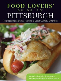 Cover Food Lovers' Guide to® Pittsburgh