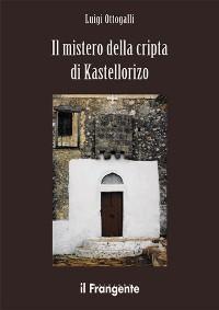 Cover Il mistero della cripta di Kastellorizo
