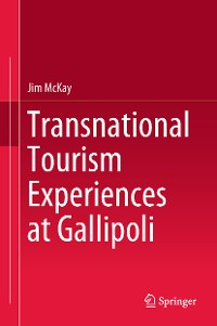 Cover Transnational Tourism Experiences at Gallipoli
