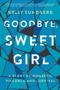 Cover Goodbye, Sweet Girl