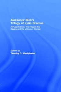Cover Aleksandr Blok's Trilogy of Lyric Dramas