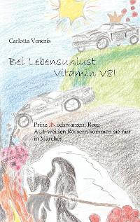 Cover Bei Lebensunlust Vitamin V8!