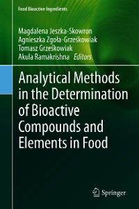 Cover Analytical Methods in the Determination of Bioactive Compounds and Elements in Food