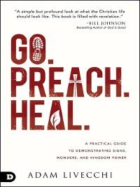 Cover Go. Preach. Heal.